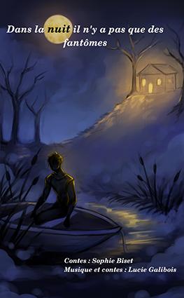 Spectacle de conte, Dans la nuit il n'y a pas que des fantomes, Affiche